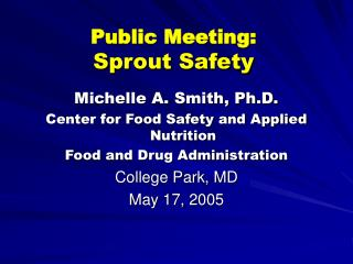 Public Meeting:  Sprout Safety