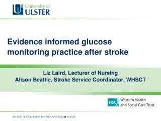 Evidence informed glucose monitoring practice after stroke