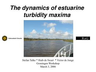 The dynamics of estuarine turbidity maxima