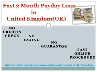 Easy and Fast 3 Month Payday Loans in UK