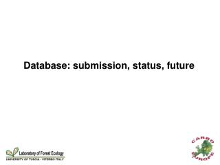 Database: submission, status, future