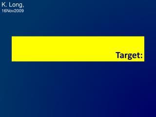 Target: