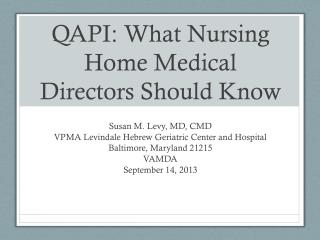 QAPI: What Nursing Home Medical Directors Should Know