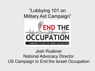"""Lobbying 101 on  Military Aid Campaign"""