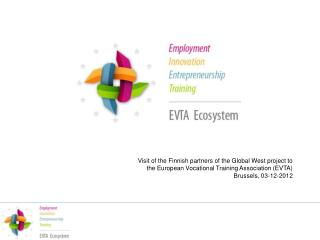 What is EVTA? NGO , exists since 15 years