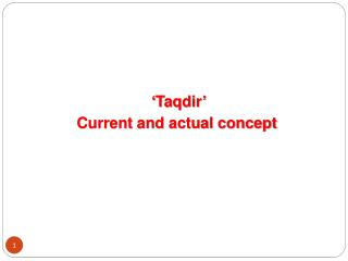 ' Taqdir ' Current and actual concept