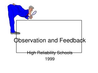 Observation and Feedback