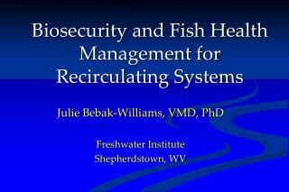 Biosecurity and Fish Health Management for Recirculating Systems