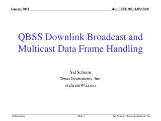 QBSS Downlink Broadcast and Multicast Data Frame Handling
