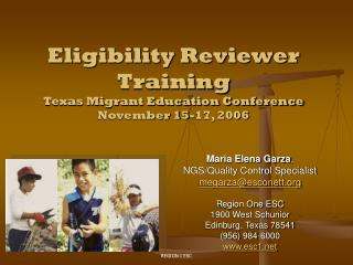 Eligibility Reviewer  Training Texas Migrant Education Conference November 15-17, 2006