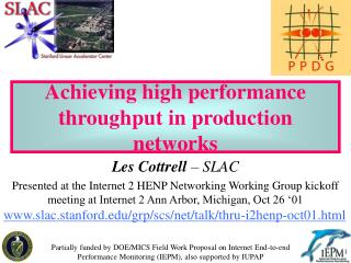 Achieving high performance throughput in production networks