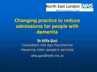 Changing practice to reduce admissions for people with dementia