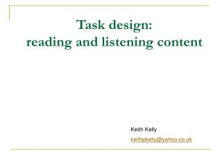Task design : reading and listening  content