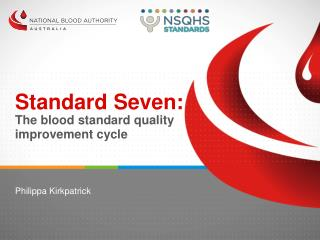 Standard Seven: The blood standard quality improvement cycle
