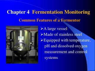 Chapter 4   Fermentation  Monitoring