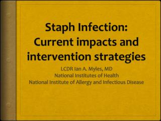 Staph Infection: Current impacts and intervention strategies