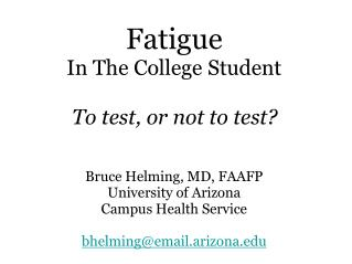 Fatigue  In The College Student
