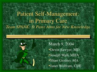 Patient Self-Management: in Primary Care Team SPANK: St Peter Aims for New Knowledge