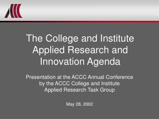 The College and Institute  Applied Research and Innovation Agenda