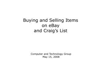 Buying and Selling Items on eBay and Craig's List