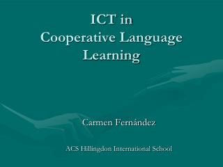 ICT in  Cooperative Language Learning