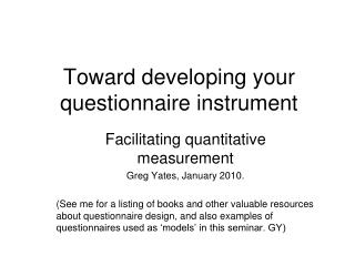 Toward developing your  questionnaire instrument