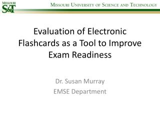 Evaluation of Electronic Flashcards as a Tool to Improve Exam Readiness