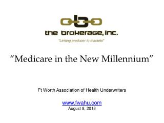 """Medicare in the New Millennium"""