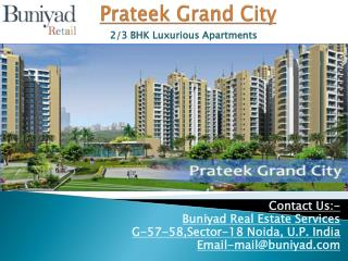 Prateek Grand City Ghaziabad Offers Preeminence Apartments