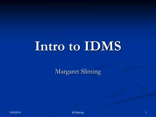 Intro to IDMS