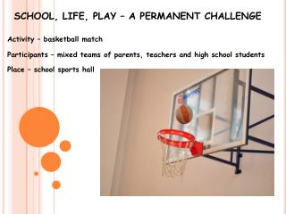 SCHOOL, LIFE, PLAY – A PERMANENT CHALLENGE