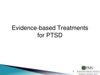 Evidence-based Treatments for PTSD