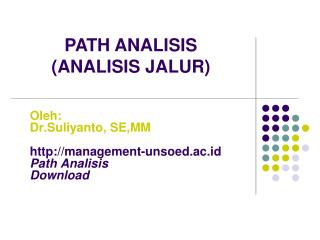 Oleh:  Dr.Suliyanto, SE,MM management-unsoed.ac.id Path Analisis Download