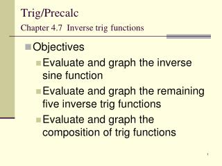 Trig/Precalc Chapter 4.7  Inverse trig functions