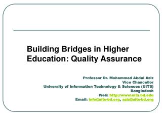Building Bridges in Higher  Education: Quality Assurance