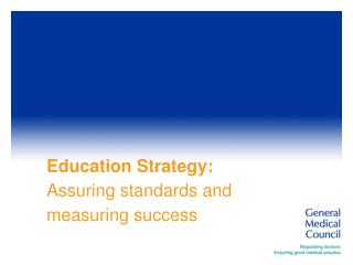 Education Strategy:  Assuring standards and measuring success