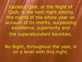 THIS NIGHT OF LAYLATUL QADR IS BETTER THAN 1000 MONTHS MEANING BETTER THAN 83.33 YEARS