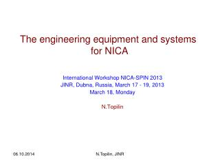 The  engineering equipment and systems  for NICA