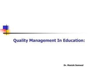 Quality Management In Education:
