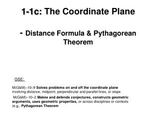 1-1c:  The Coordinate Plane -  Distance Formula & Pythagorean Theorem
