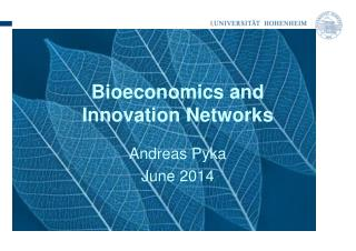 Bioeconomics and  Innovation Networks