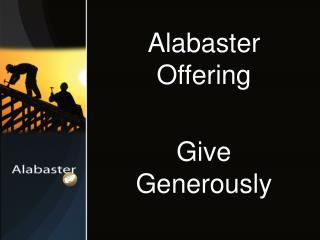Alabaster Offering