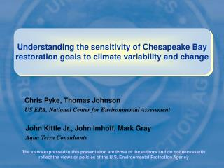 Chris Pyke, Thomas Johnson US EPA, National Center for Environmental Assessment