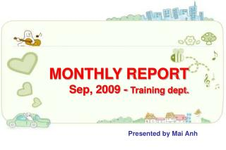 MONTHLY REPORT Sep, 2009 -  Training dept.