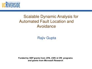 Scalable Dynamic Analysis for   Automated Fault Location and Avoidance