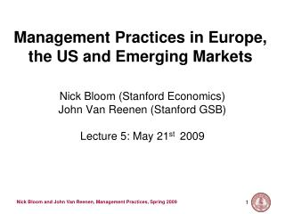 Management Practices in Europe, the US and Emerging Markets