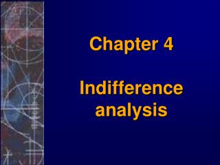 Chapter 4 Indifference analysis