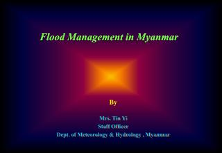 Flood Management in Myanmar