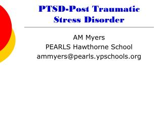 PTSD-Post Traumatic Stress Disorder