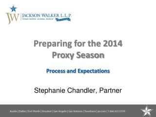 Preparing for the 2014  Proxy Season